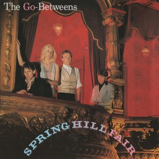 Go-Betweens,+The+-+Spring+Hill+Fair+-