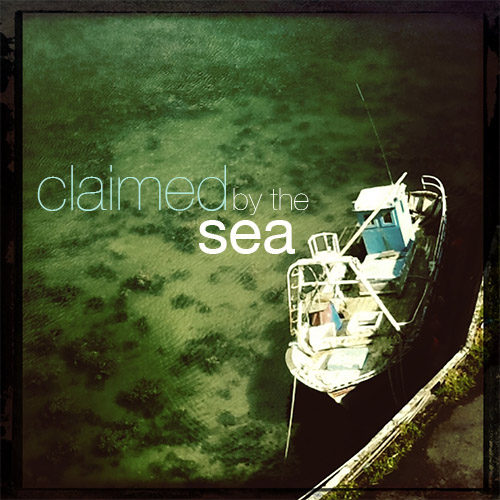 Claimed by the sea