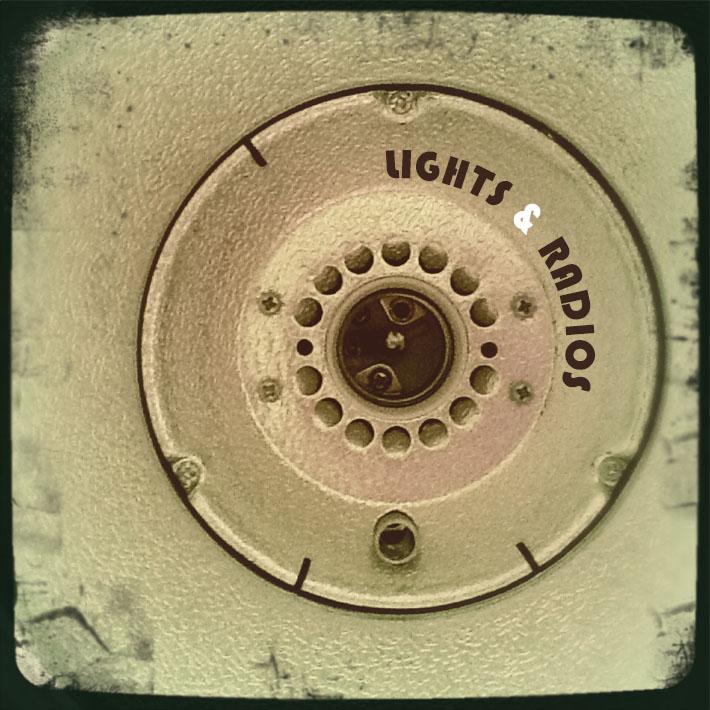 LIGHTS AND RADIOS