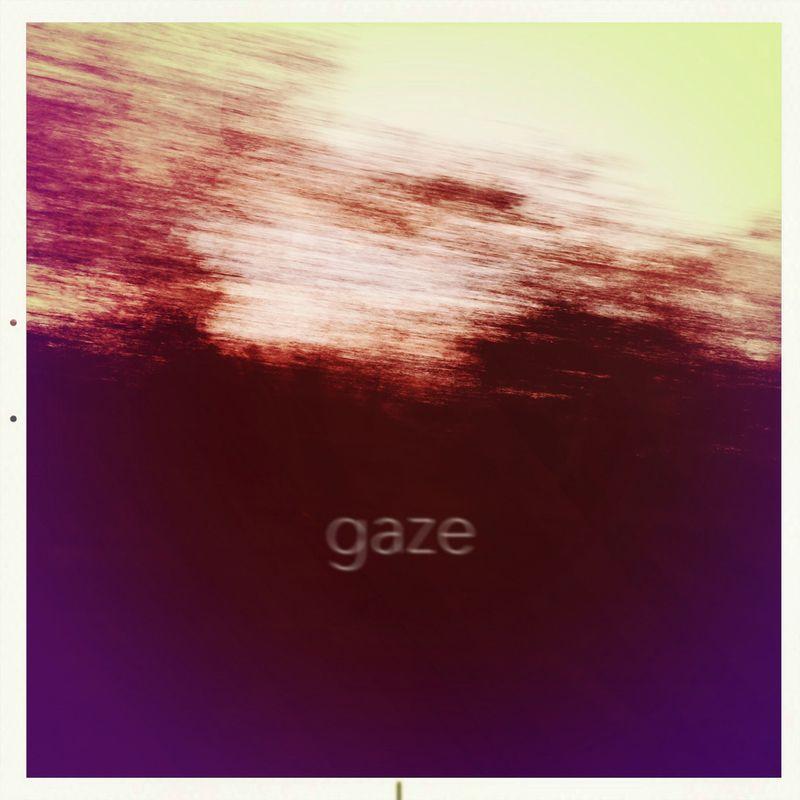 22 - gaze