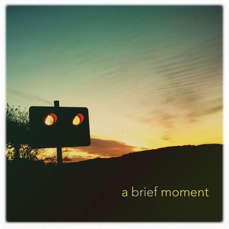 A brief moment