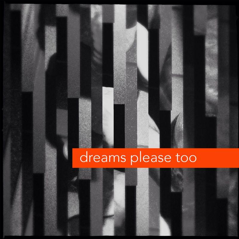 Dreams please too