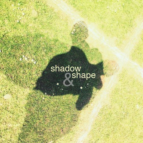 May 1 - shadow and shape