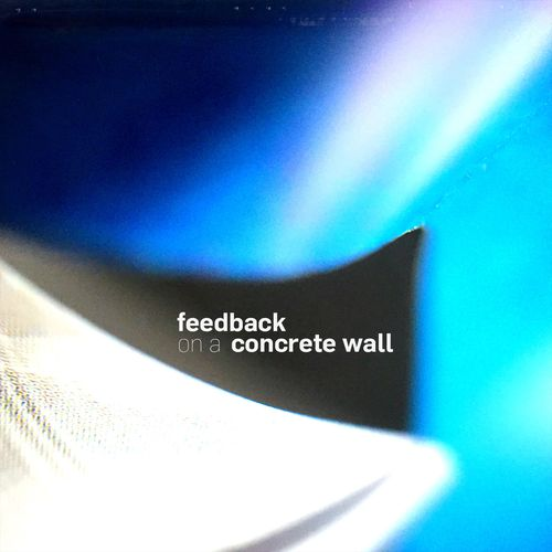 May 2 - feedback on a concrete wall