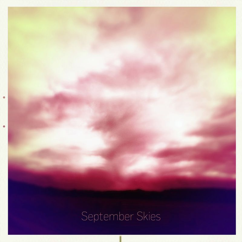 September Skies